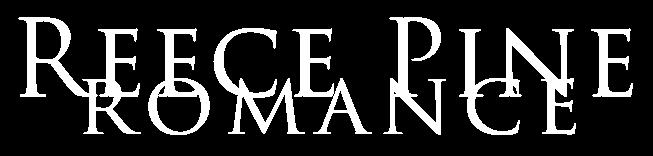 Reece Pine Romance